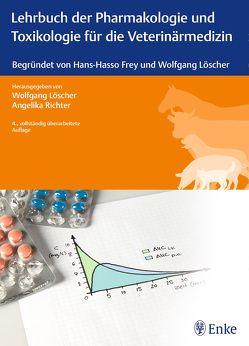 Lehrbuch der Pharmakologie und Toxikologie für die Veterinärmedizin von Loescher,  Wolfgang, Richter,  Angelika