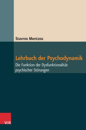 Lehrbuch der Psychodynamik von Mentzos,  Stavros