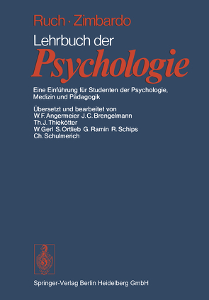 Lehrbuch der Psychologie von Angermeier,  W.F., Brengelmann,  J.C., Brengelmeier,  J.C., Gerl,  W., Ortlieb,  S., Ramin,  G., Ruch,  F.L., Schips,  R., Schulmerich,  C., Thiekötter,  T J, Zimbardo,  P.G.