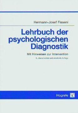 Lehrbuch der psychologischen Diagnostik von Fisseni,  Hermann J