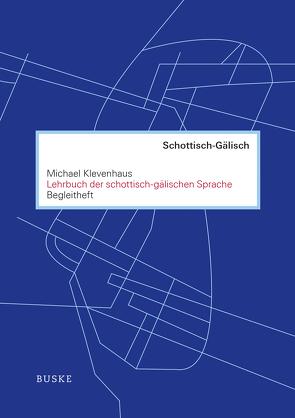Lehrbuch der schottisch-gälischen Sprache. Begleitheft von Klevenhaus,  Michael
