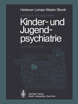 Lehrbuch der speziellen Kinder- und Jugendpsychiatrie von Harbauer,  H., Lempp,  R., Nissen,  G., Strunk,  P.