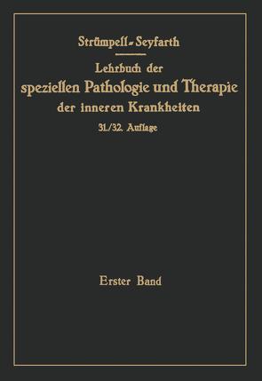 Lehrbuch der speziellen Pathologie und Therapie der inneren Krankheiten für Studierende und Ärzte. (1.-30. Aufl. Leipzig: F.C.W von Seyfarth,  C.
