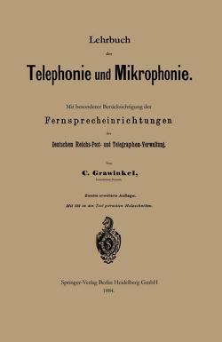 Lehrbuch der Telephonie und Mikrophonie von Grawinkel,  Carl