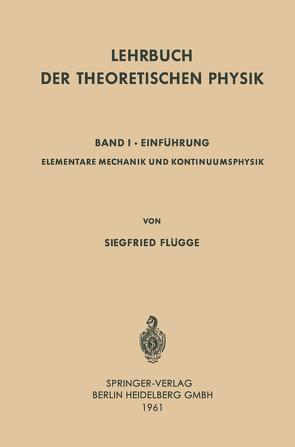 Lehrbuch der Theoretischen Physik von Flügge,  Siegfried