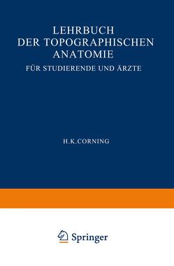 Lehrbuch der topographischen Anatomie für Studierende und Ärzte von Corning,  Hanson Kelly
