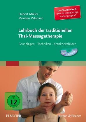 Lehrbuch der traditionellen Thai-Massagetherapie von Möller,  Hubert, Patanant,  Montien