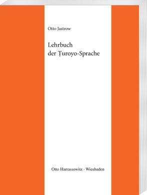 Lehrbuch der Turoyo-Sprache von Jastrow,  Otto