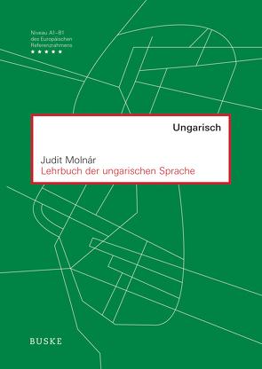 Lehrbuch der ungarischen Sprache von Molnár,  Judit