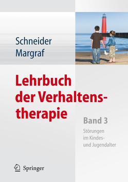Lehrbuch der Verhaltenstherapie von Margraf,  Jürgen, Schneider,  Silvia