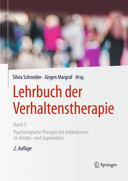 Lehrbuch der Verhaltenstherapie, Band 3 von Margraf,  Jürgen, Schneider,  Silvia