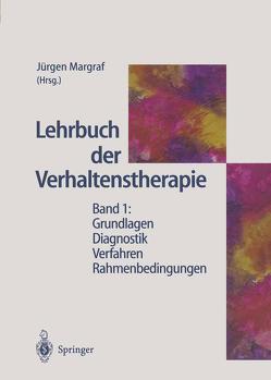 Lehrbuch der Verhaltenstherapie von Jacobi,  F., Margraf,  Jürgen