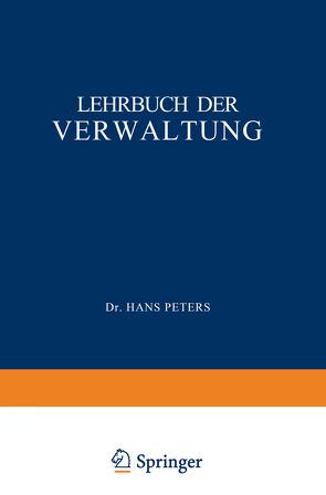 Lehrbuch der Verwaltung von Peters,  H.