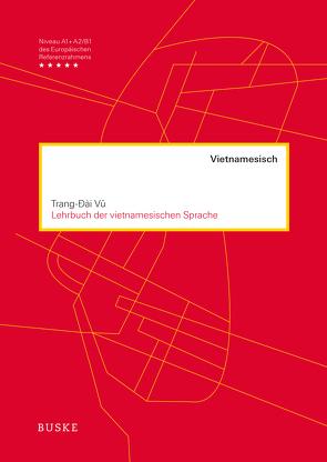 Lehrbuch der vietnamesischen Sprache von Vu,  Trang Dai