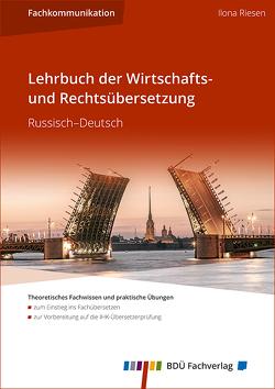 Lehrbuch der Wirtschafts- und Rechtsübersetzung Russisch–Deutsch von Riesen,  Ilona
