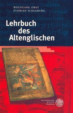 Lehrbuch des Altenglischen von Obst,  Wolfgang, Schleburg,  Florian