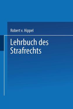 Lehrbuch des Strafrechts von Hippel,  Robert v.