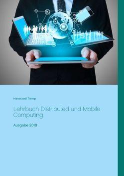Lehrbuch Distributed und Mobile Computing von Tremp,  Hansruedi