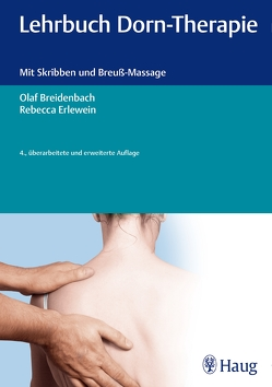 Lehrbuch Dorn-Therapie von Breidenbach,  Olaf, Erlewein,  Rebecca