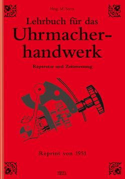 Lehrbuch für das Uhrmacherhandwerk – Band 2 von Stern,  Michael