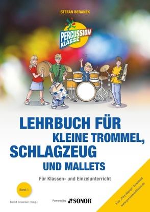Lehrbuch für kleine Trommel, Schlagzeug und Mallets von Beranek,  Stefan, Brümmer,  Bernd