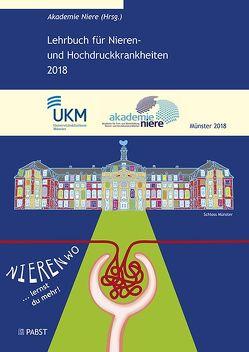 Lehrbuch für Nieren- und Hochdruckkrankheiten 2018 von Akademie Niere