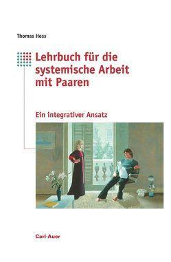Lehrbuch für systemische Arbeit mit Paaren von Hess,  Thomas