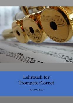 Lehrbuch für Trompete/Cornet von Wildisen,  David