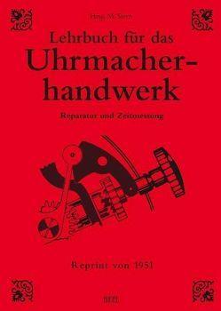 Lehrbuch für das Uhrmacherhandwerk von M. Stern, Stern,  M.