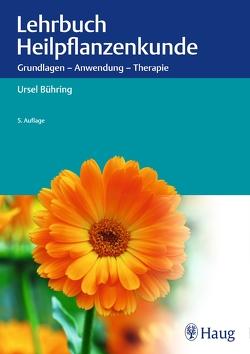 Lehrbuch Heilpflanzenkunde von Ursel Bühring