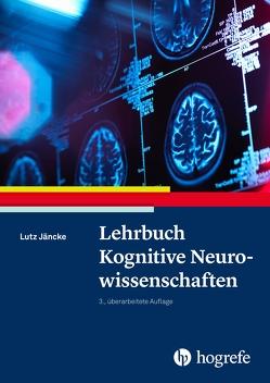Lehrbuch Kognitive Neurowissenschaften von Jäncke,  Lutz
