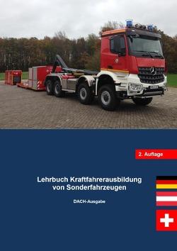 Lehrbuch Kraftfahrerausbildung von Sonderfahrzeugen DACH-Ausgabe von Müller,  Benjamin