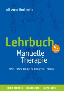 Lehrbuch Manuelle Therapie von Brokmeier,  Alf Anso