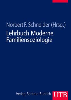 Lehrbuch Moderne Familiensoziologie von Schneider,  Norbert F.