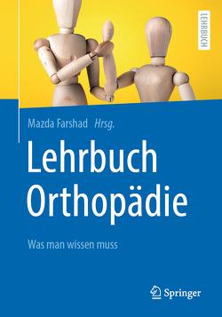 Lehrbuch Orthopädie von Farshad,  Mazda