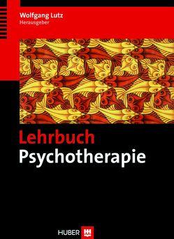 Lehrbuch Psychotherapie von Lutz,  Wolfgang