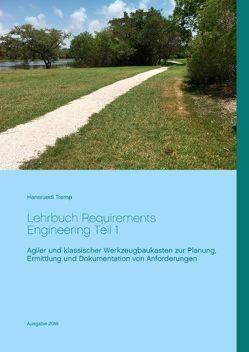 Lehrbuch Requirements Engineering Teil 1 von Tremp,  Hansruedi