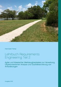 Lehrbuch Requirements Engineering Teil 2 von Tremp,  Hansruedi