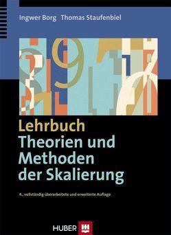 Lehrbuch Theorien und Methoden der Skalierung von Borg,  Ingwer, Staufenbiel,  Thomas