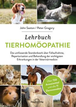 Lehrbuch Tierhomöopathie von Gregory,  Peter, Saxton,  John