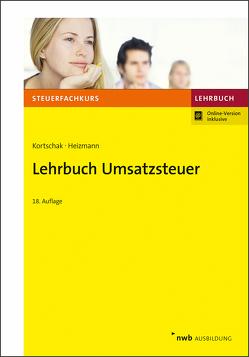 Lehrbuch Umsatzsteuer von Heizmann,  Elke, Kortschak,  Hans Peter