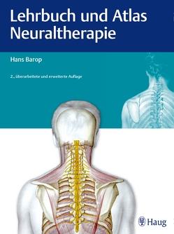Lehrbuch und Atlas Neuraltherapie von Barop,  Hans