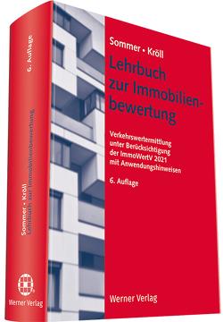 Lehrbuch zur Immobilienbewertung von Kröll,  Ralf, Sommer,  Goetz