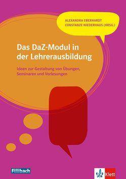 Das DaZ-Modul in der Lehrerausbildung von Eberhardt,  Alexandra, Niederhaus,  Constanze