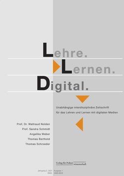 Lehre.Lernen.Digital von Berthold,  Thomas, Nolden,  Waldraud, Schmidt,  Sandra, Schroeder,  Thomas, Weber,  Angelika