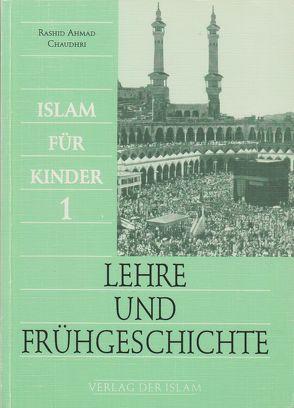 Lehre und Frühgeschichte von Ahmadiyya Muslim Jamaat, Chaudhri,  Rashid A, Kolb,  Shaheda