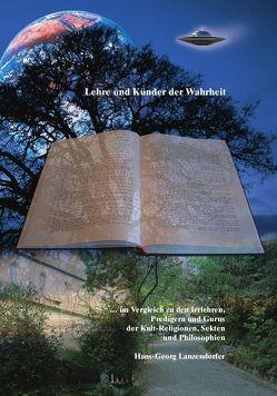 Lehre und Künder der Wahrheit von Lanzendorfer,  Hans G