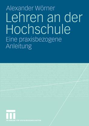 Lehren an der Hochschule von Wörner,  Alexander