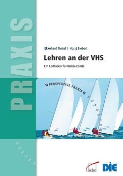 Lehren an der VHS von Nuissl,  Ekkehard, Siebert,  Horst