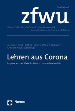 Lehren aus Corona von Brink,  Alexander, Hollstein,  Bettina, Hübscher,  Marc C., Neuhäuser,  Christian